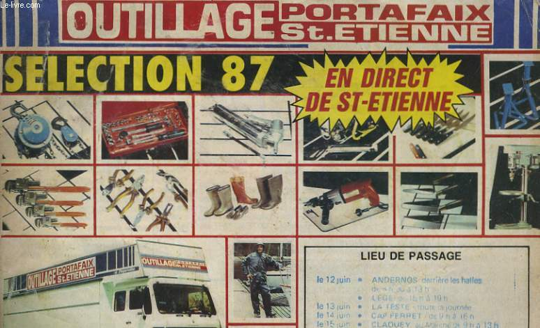 Catalogue outillage portafaix st etienne selection 87 - Outillage st etienne ...
