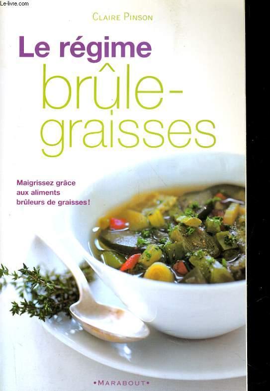 LE REGIME BRULE-GRAISSES