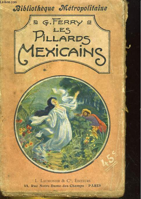 LES PILLARDS MEXICAINS