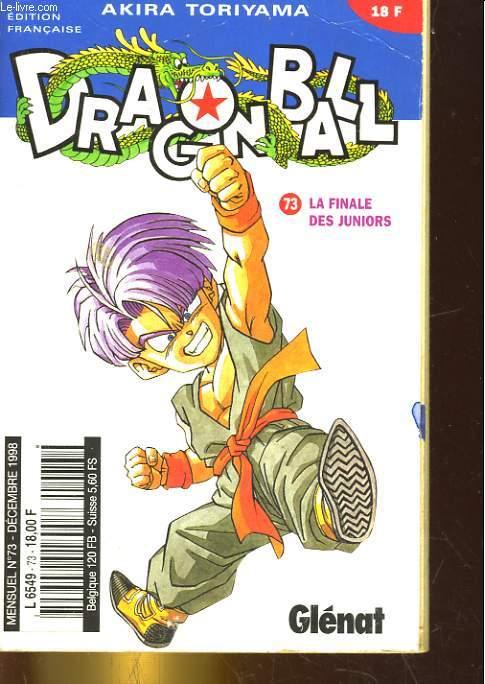 DRAGON BALL N°73. LA FIANLE DES JUNIORS.