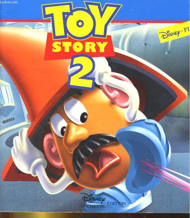 LE MONDE ENCHANTE. TOY STORY 2