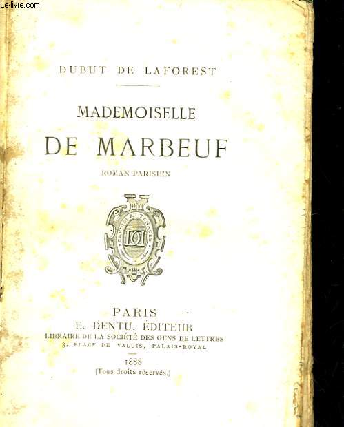 MADEMOISELLE DE MARBEUF