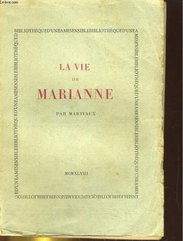 LA VIE DE MARIANNE OU LES AVANTURES DE MADAME LA COMTESSE DE ***. PREMIERE MARIVAUX