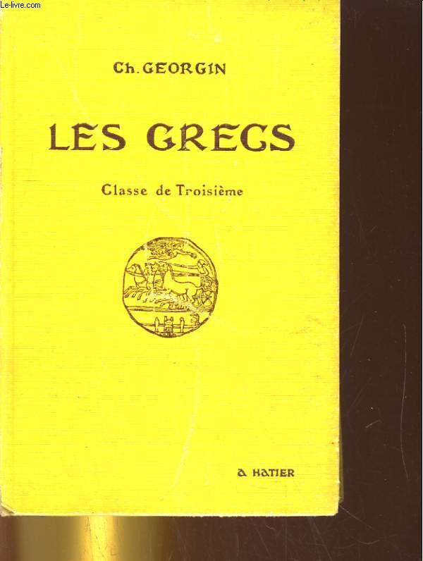 LES GRECS. CLASSE DE TROISIEME