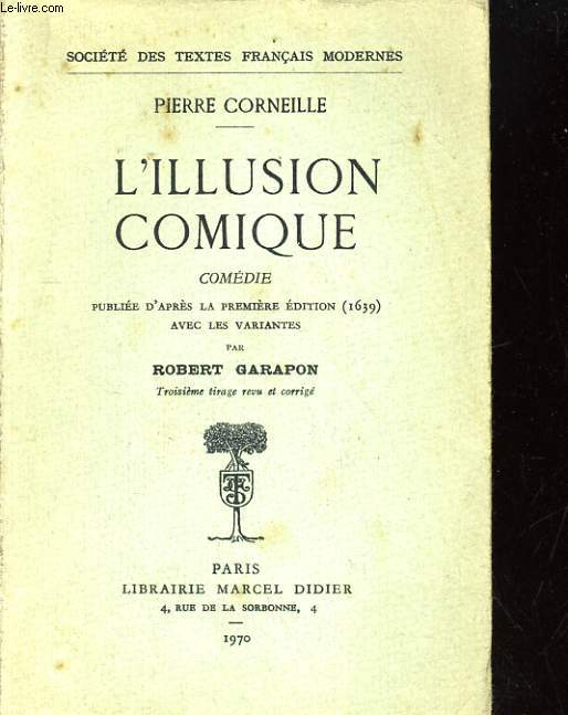 L'ILLUSION COMIQUE. COMEDIE