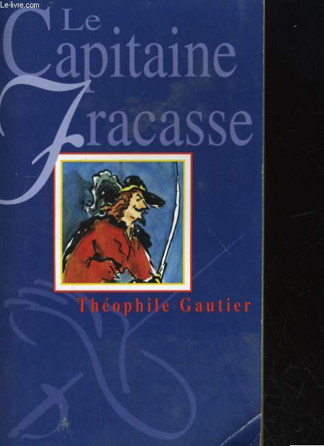 LE CAPITAINE GRACASSE