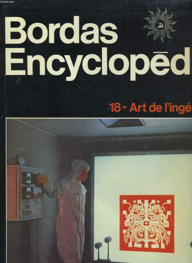 BORDAS ENCYCLOPEDIE. VOLUME 18. ART DE L'INGENIEUR