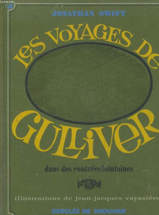 LES VOYAGES DE GULLIVER, DANS DES CONTREES LOINTAINES