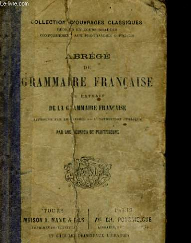ABREGE DE GRAMMAIRE FRANCAISE OU EXTRAIT DE LA GRAMMAIRE FRANCAISE