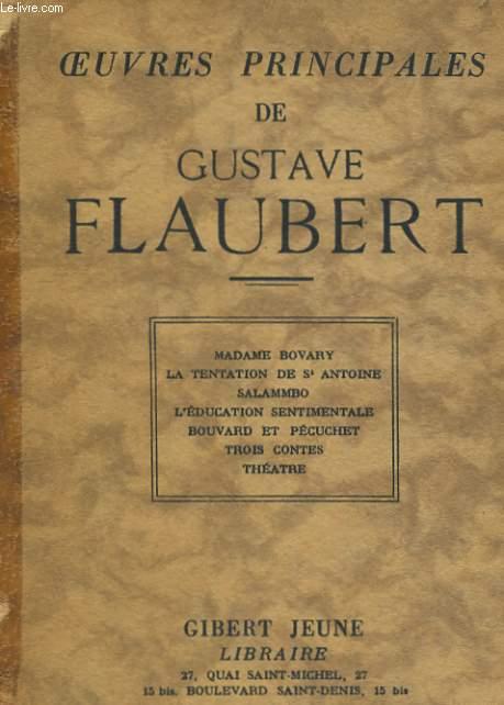 OEUVRES PRINCIPALES DE GUSTAVE FLAUBERT
