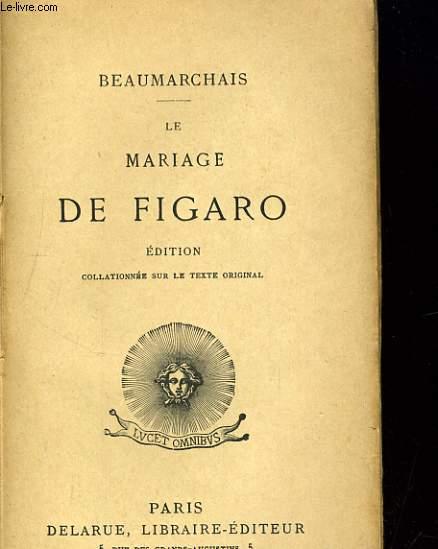 LE MARIAGE DE FIGARO ou LA FOLLE JOURNEE