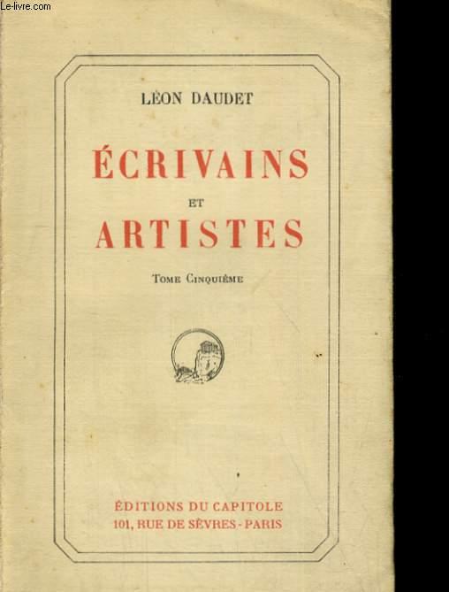 ECRIVAINS ET ARTISTES. TOME CINQUIEME