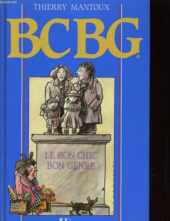 BCBG. LE BON CHIC, BON GENRE