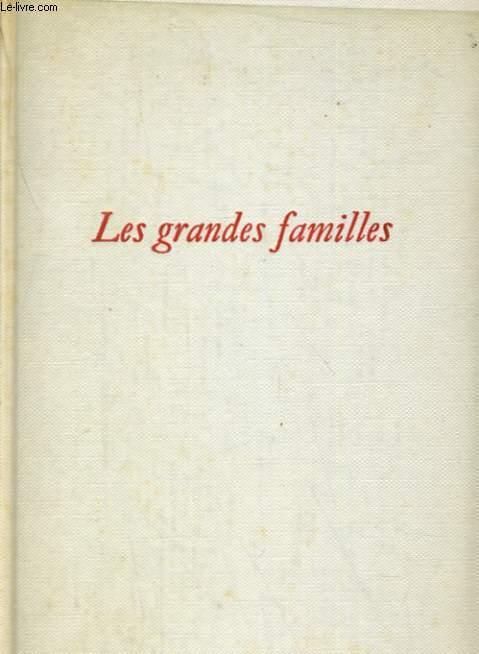 LES GRANDES FAMILLES. LA FIN DES HOMMES