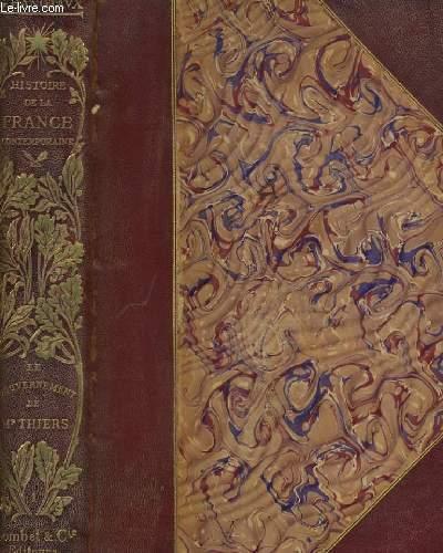 HISTOIRE DE LA FRANCE CONTEMPORAINE (1871-1900). I. LE GOUVERNEMENT DE M. THIERS