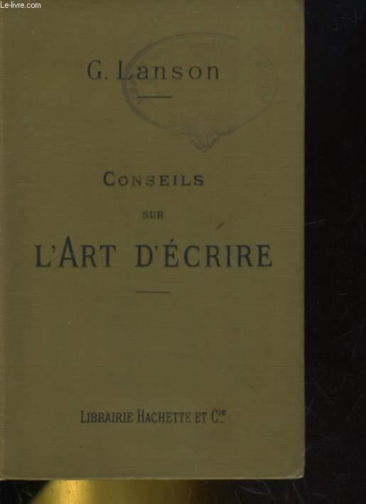 CONSEILS SUR L'ART D'ECRIRE