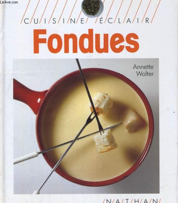 CUISINE ECLAIR FONDUES