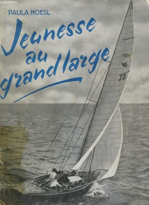JEUNESSE AU GRAND LARGE