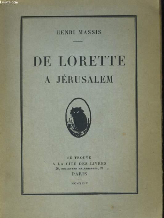 DE LORETTE A JERUSALEM