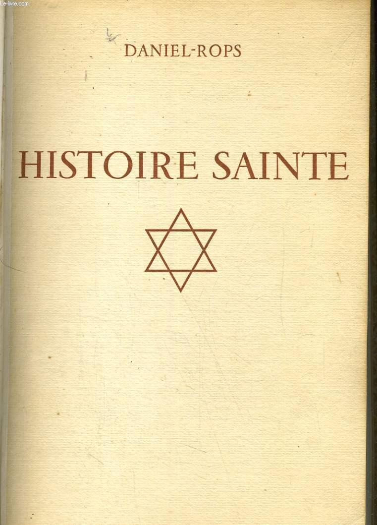 HISTOIRE SAINTE. LE PEUPLE DE LA BIBLE