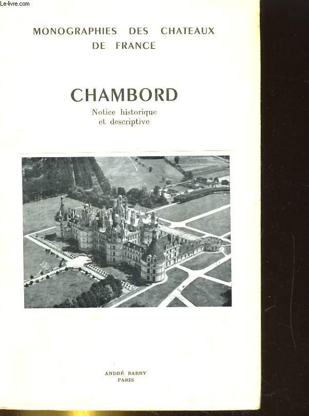 CHAMBORD. NOTICE HISTORIQUE ET DESCRIPTIVE
