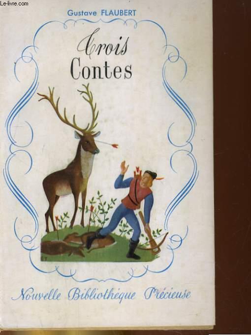 TROIS CONTES. UN COEUR SIMPLE, LA LEGENDE DE SAINT JULIEN L'HISPOTALIER, HERODIAS