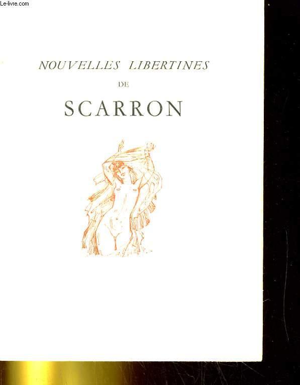 NOUVELLES LIBERTINES DE SCARRON