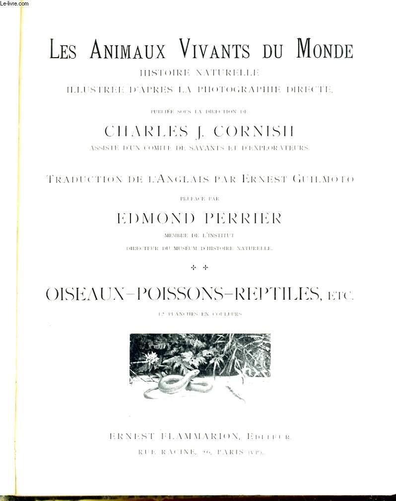 LES ANIMAUX VIVANTS DU MONDE. TOME 2: OISEAUX - POISSONS - REPTILES, ETC