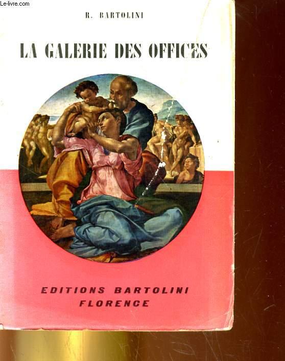 LA GALERIE DES OFFICES
