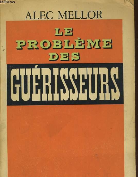 LE PROBLEME DES GUERISSEURS