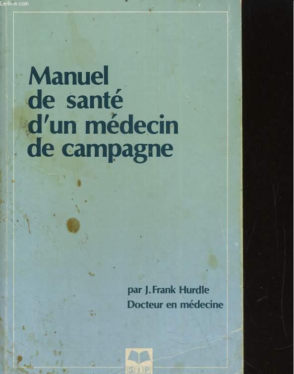 MANUEL DE SANTE D'UN MEDECIN DE CAMPAGNE