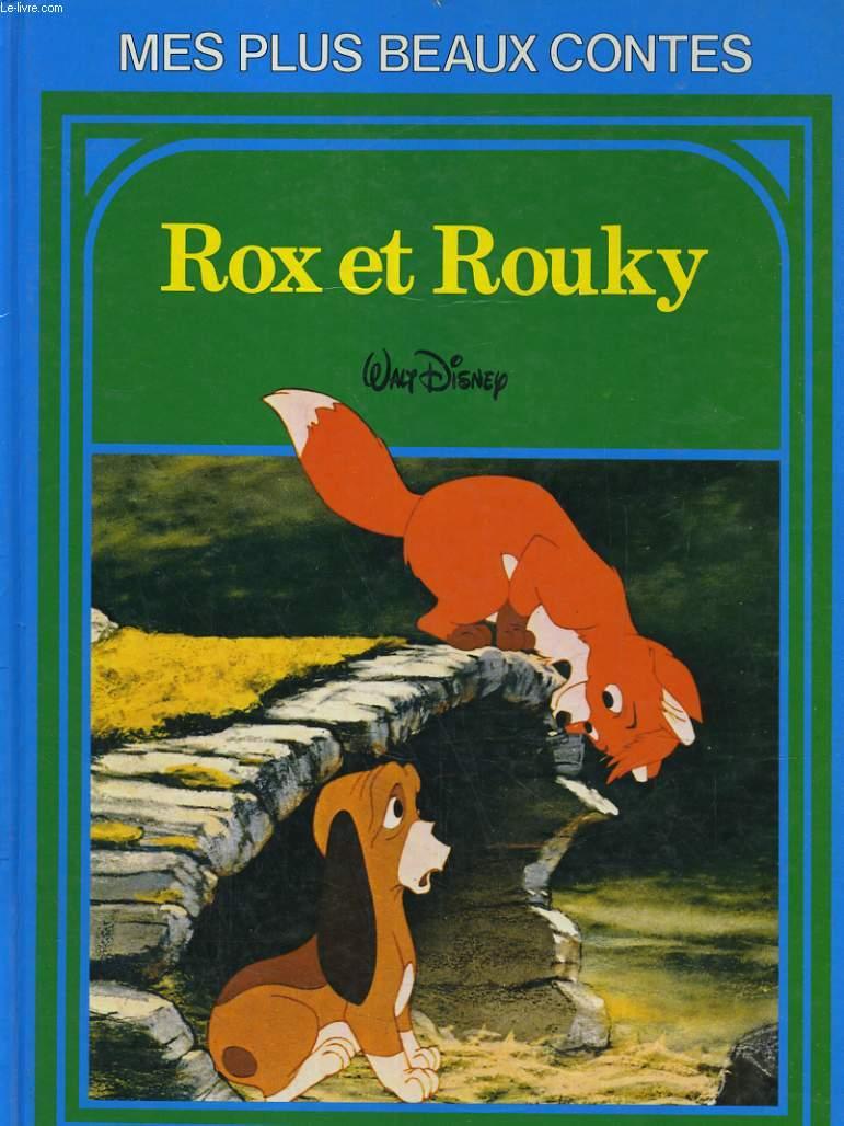 ROX ET ROUKY. MES PLUS BEAUX CONTES