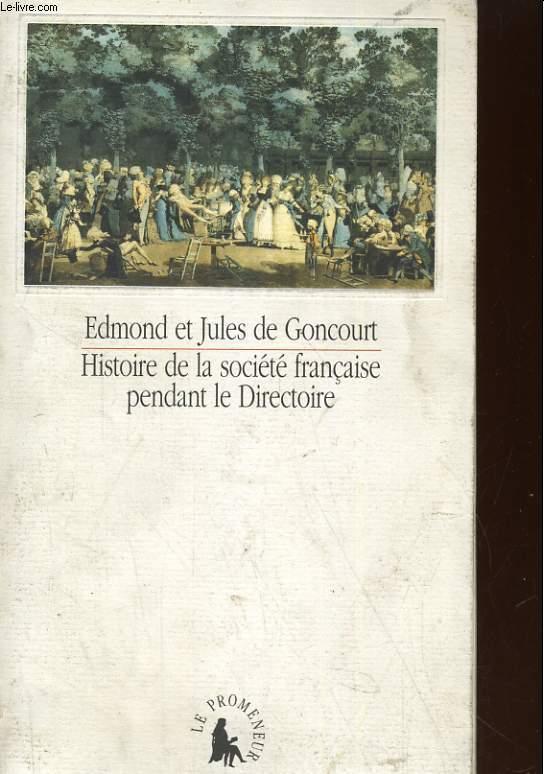 HISTOIRE DE LA SOCIETE FRANCAISE PENDANT LE DIRECTOIRE
