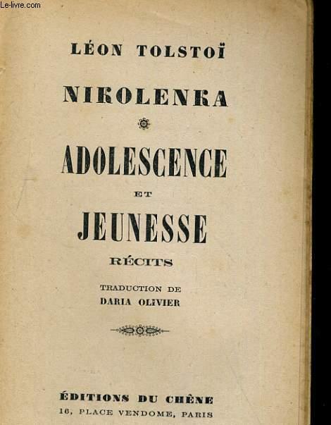 NIKOLENKA - ADOLESCENCE ET JEUNESSE