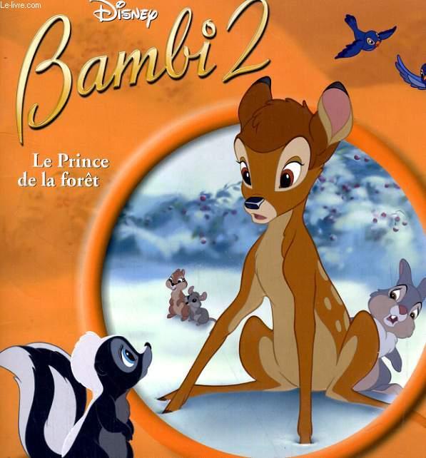 LE MONDE ENCHANTE BAMBI 2, LE PRINCE DE LA FORET