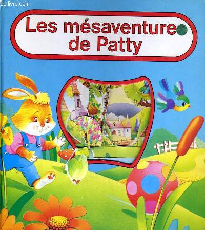 LES MESAVENTURE DE PATTY