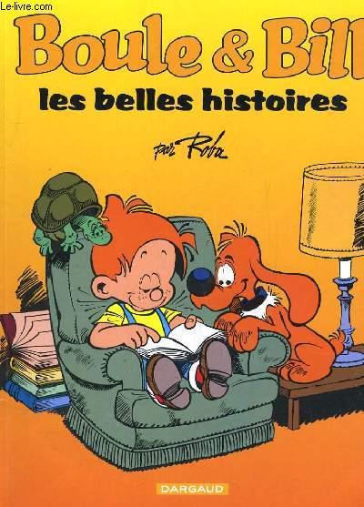 BOULE & BILL, LES BELLES HISTOIRE
