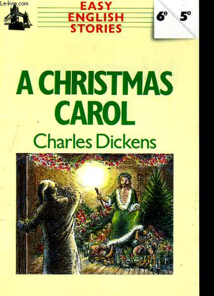 A CHRISTMAS CAROL. EASY ENGISH STORIES 6e/5e