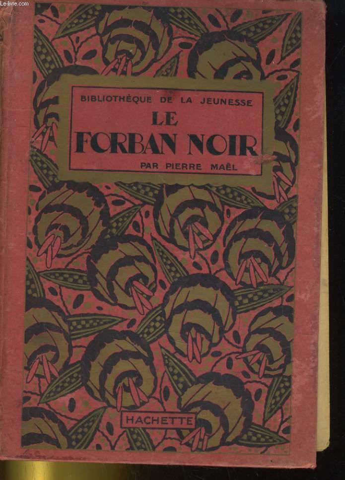 LE FORBAN NOIR
