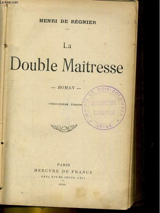 LA DOUBLE MAITRESSE. ROMAN