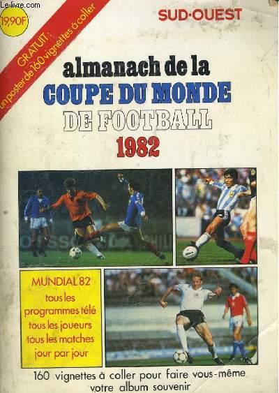Livres occasion football en stock dans nos locaux envoi sous 24h le livre page29 - Coupe du monde de football 1982 ...