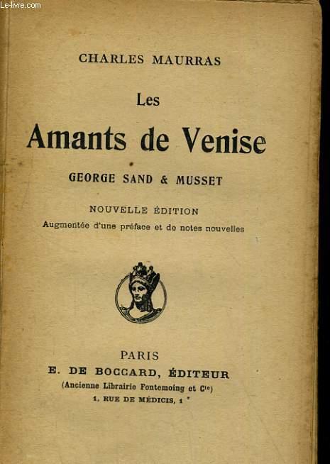 LES AMANTS DE VENISE. GEORGE SAND & MUSSET