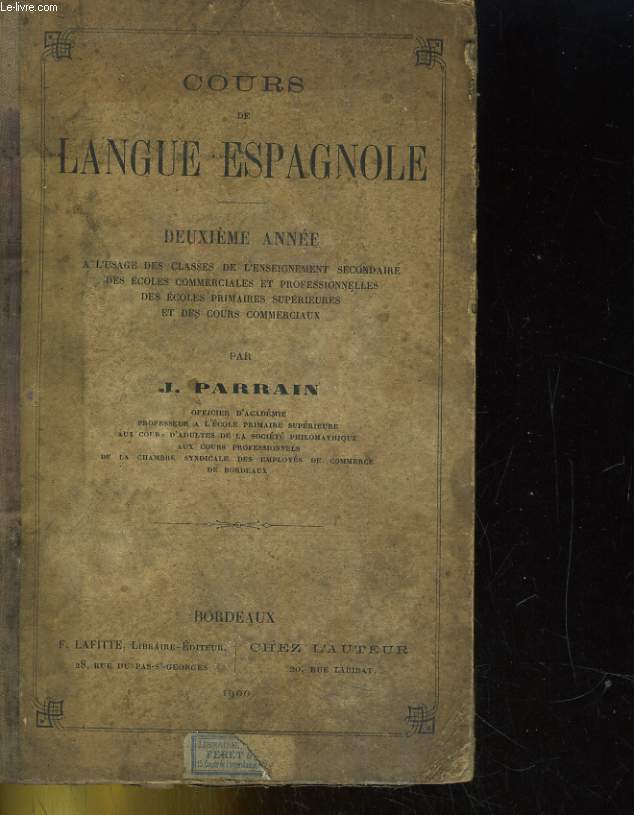 COURS DE LANGUE ESPAGNOLE; DEUXIEME ANNEE