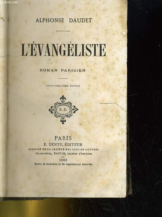 L'EVANGELISTE. ROMAN PARISIEN