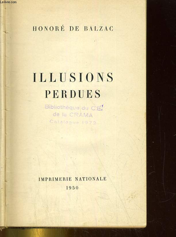 OEUVRES CHOISIES II. ILLUSIONS PERDUES