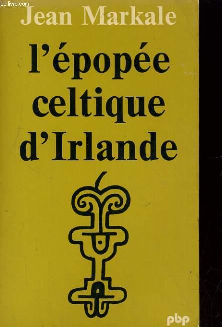 L'EPOPEE CELTIQUE D'IRLANDE