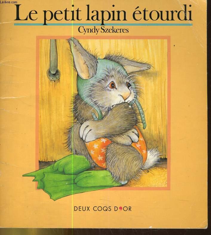 LE PETIT LAPIN ETOURDI