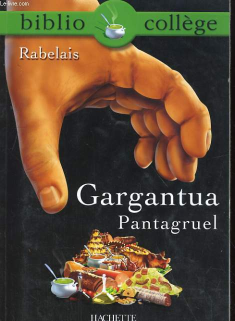 GARHANTUA PATAGRUEL. BIBLIOCOLLEGE