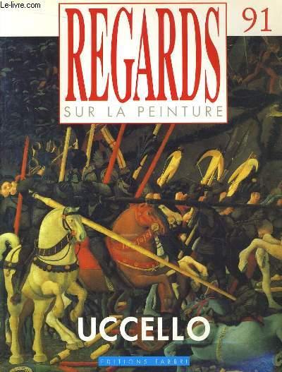 REGARDS SUR LA PEINTURE N°91. UCCELLO