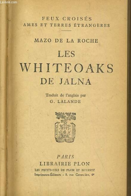 LE WHITEOAKS DE JALNA